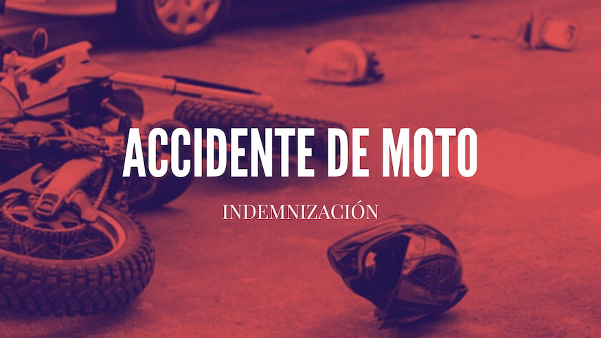 Indemnizacion accidente de moto