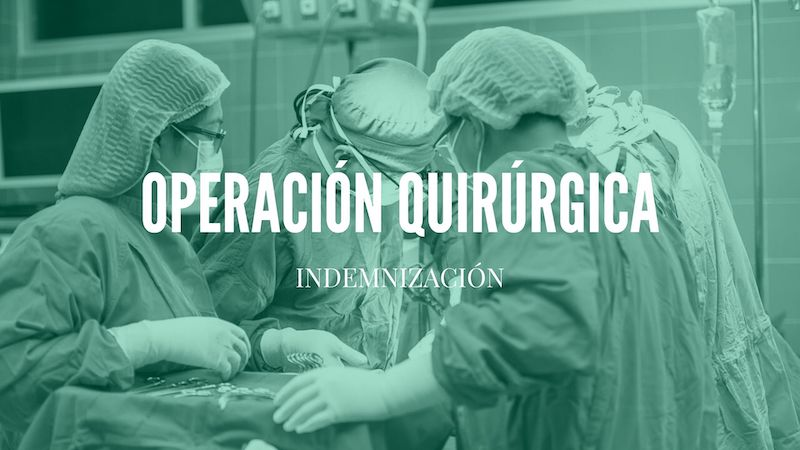 indemnizacion intervencion quirurgica